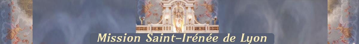Mission Saint Irénée de Lyon